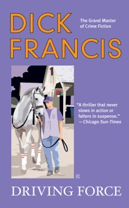 Driving Force - Dick Francis pdf download