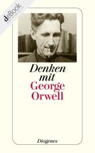 Denken mit Orwell - George Orwell pdf download