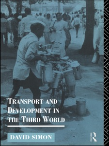 Transport and Development in the Third World - David Simon pdf download