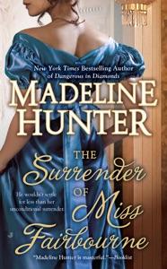 The Surrender of Miss Fairbourne - Madeline Hunter pdf download
