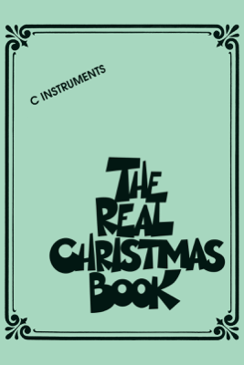 The Real Christmas Book (Songbook) - Various Authors