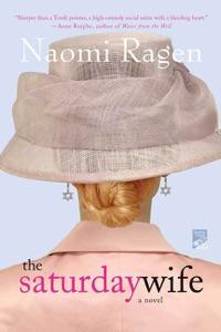 The Saturday Wife - Naomi Ragen pdf download