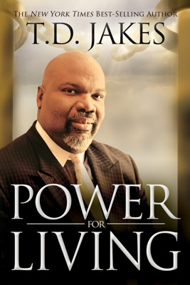 Power for Living - T.D. Jakes pdf download