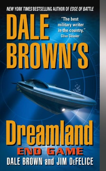 Dale Brown's Dreamland: End Game by Dale Brown & Jim DeFelice PDF Download