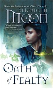 Oath of Fealty - Elizabeth Moon pdf download