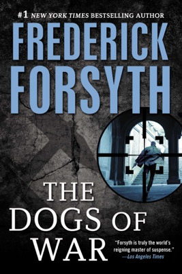 Dogs of War - Frederick Forsyth pdf download
