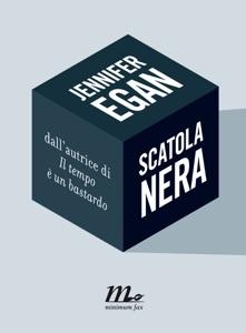 Scatola Nera - Jennifer Egan pdf download