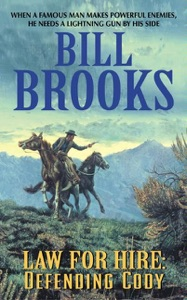 Law for Hire: Defending Cody - Bill Brooks pdf download