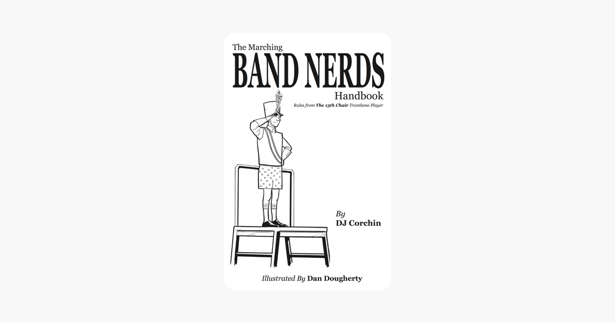 ‎The Marching Band Nerds Handbook on Apple Books