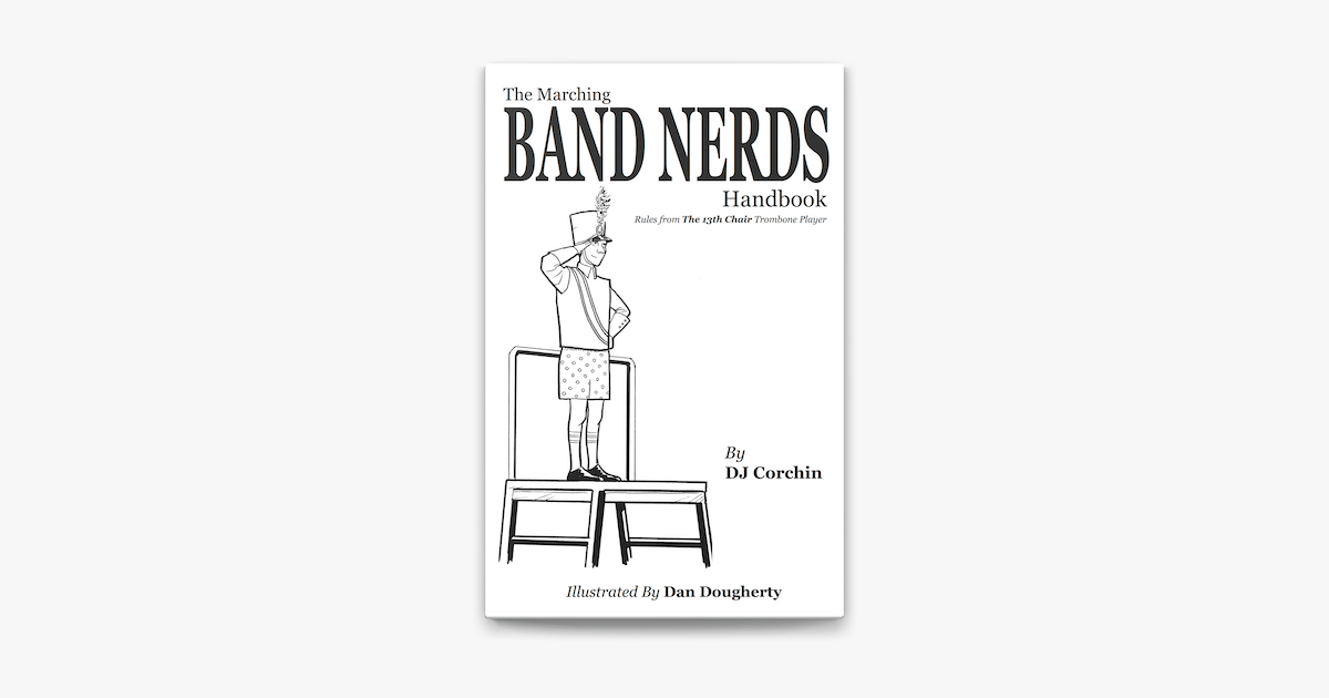 The Marching Band Nerds Handbook on Apple Books