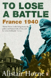 To Lose a Battle - Alistair Horne pdf download