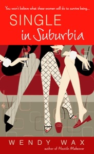 Single in Suburbia - Wendy Wax pdf download