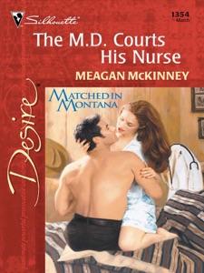 The M.D. Courts His Nurse - Meagan McKinney pdf download