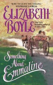 Something About Emmaline - Elizabeth Boyle pdf download