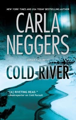 Cold River - Carla Neggers pdf download