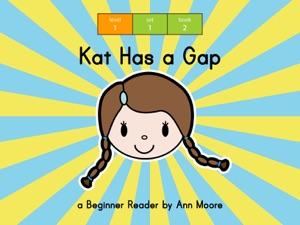 Kat Has a Gap - Ann Moore & nublish.com pdf download