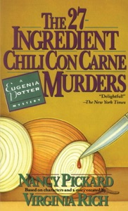 The 27-Ingredient Chili Con Carne Murders - Nancy Pickard & Virginia Rich pdf download