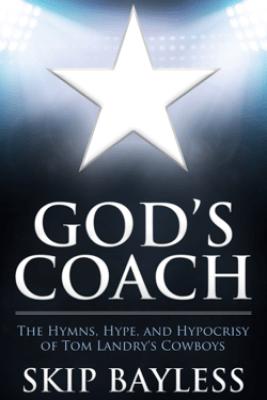 God's Coach - Skip Bayless