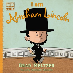 I am Abraham Lincoln - Brad Meltzer & Christopher Eliopoulos pdf download