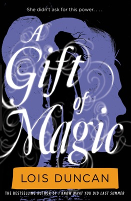 A Gift of Magic - Lois Duncan pdf download