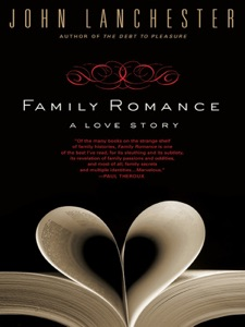 Family Romance - John Lanchester pdf download