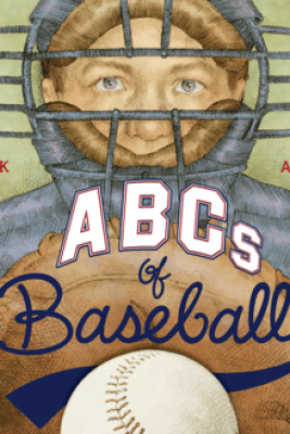 ABCs of Baseball - Peter Golenbock & Dan Andreasen