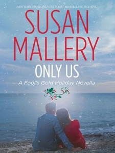 Only Us: A Fool's Gold Holiday Novella - Susan Mallery pdf download