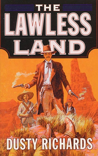 The Lawless Land by Dusty Richards PDF Download