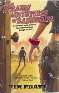 The Strange Adventures of Rangergirl - Tim Pratt pdf download