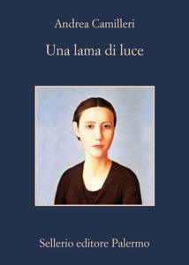 Una lama di luce - Andrea Camilleri pdf download