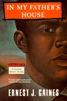 In My Father's House - Ernest J. Gaines