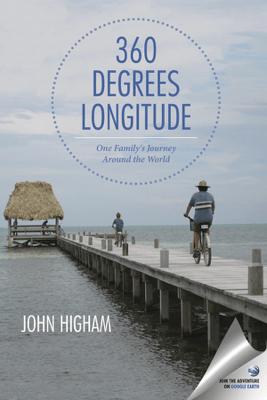 360 Degrees Longitude - John Higham