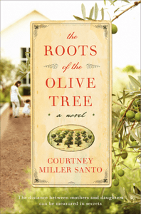 The Roots of the Olive Tree - Courtney Miller Santo pdf download