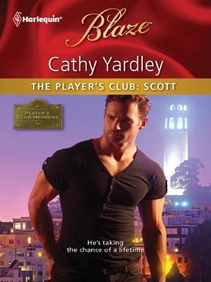The Player's Club: Scott - Cathy Yardley pdf download