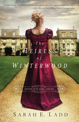 The Heiress of Winterwood - Sarah E. Ladd pdf download