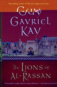 The Lions of Al-Rassan - Guy Gavriel Kay pdf download
