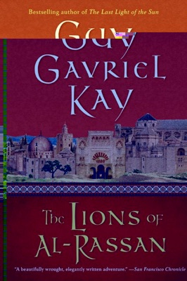 The Lions of Al-Rassan - Guy Gavriel Kay pdf download