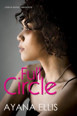 Full Circle - Ayana Ellis