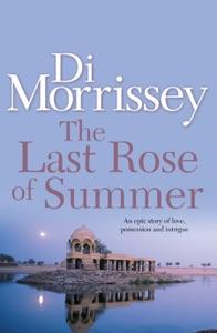 The Last Rose of Summer - Di Morrissey pdf download