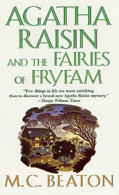 Agatha Raisin and the Fairies of Fryfam - M.C. Beaton pdf download