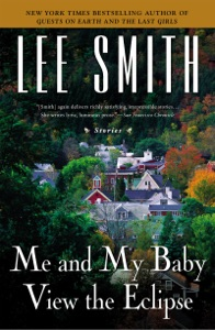 Me and My Baby View the Eclipse - Lee Smith pdf download