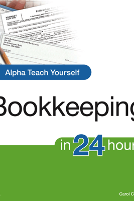 Alpha Teach Yourself Bookkeeping in 24 Hours - Carol Costa