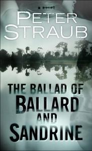 The Ballad of Ballard and Sandrine - Peter Straub pdf download