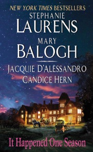 It Happened One Season - Stephanie Laurens, Jacquie D'Alessandro, Candice Hern & Mary Balogh pdf download