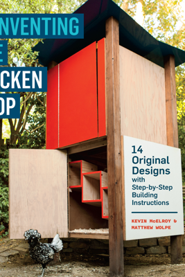 Reinventing the Chicken Coop - Kevin McElroy