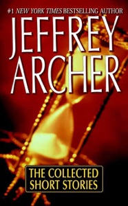 The Collected Short Stories - Jeffrey Archer pdf download