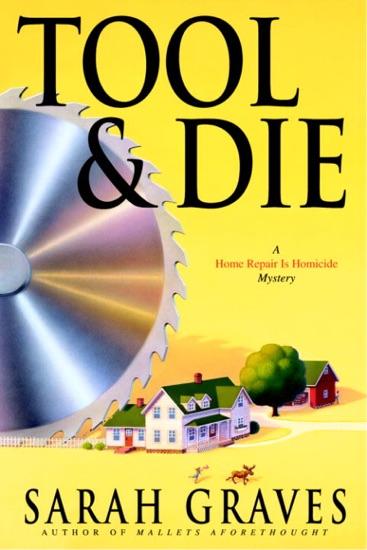 Tool & Die by Sarah Graves pdf download