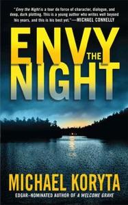 Envy the Night - Michael Koryta pdf download