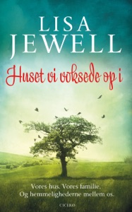 Huset vi voksede op i - Lisa Jewell pdf download