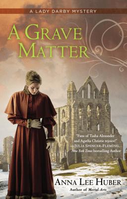 A Grave Matter - Anna Lee Huber pdf download